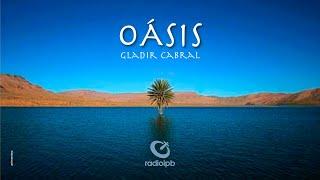 Oásis #004 Gladir Cabral - Salmo 3