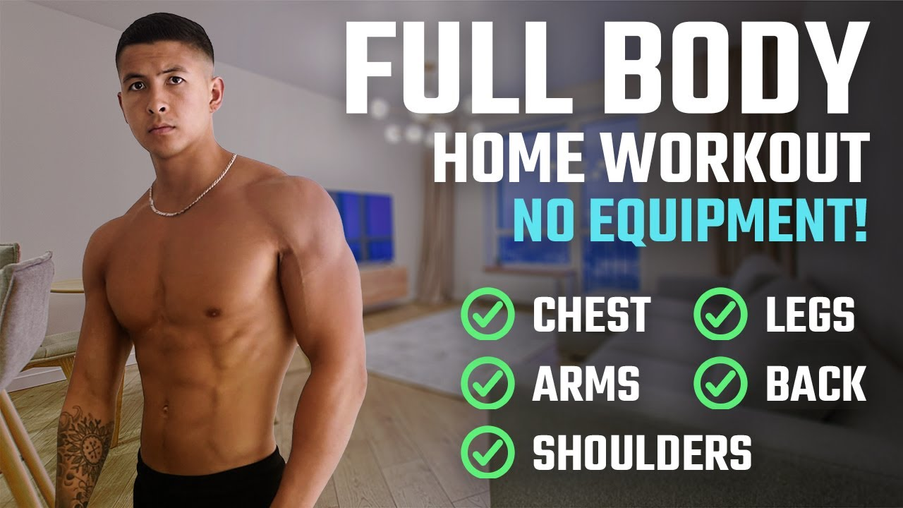 How To Build Muscle At Home The Best Full Body Home Workout For Growth Youtube