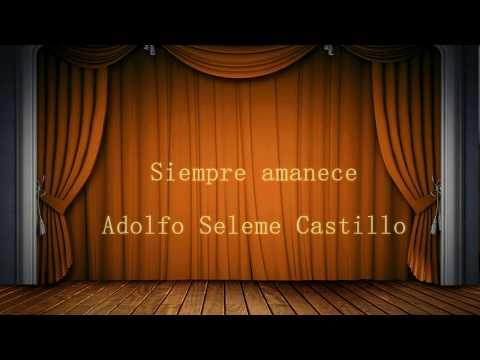 Morning has broken / Adolfo Seleme Castillo (Con letra en español)