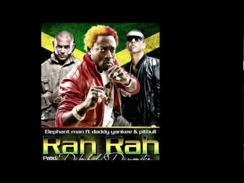 Rah Rah (Remix) - Elephant Man ft. Daddy Yankee y Pitbull