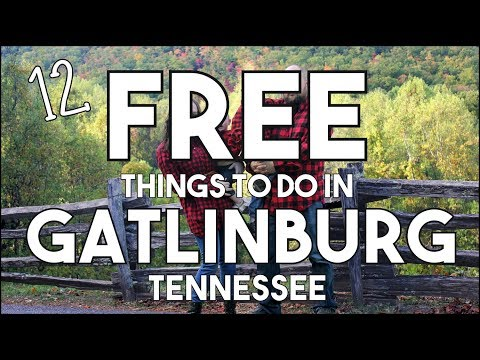 12 FREE Things To Do In Gatlinburg, Tennessee!