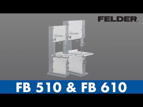 Felder® - FB 510 & FB610 - Bandsaws