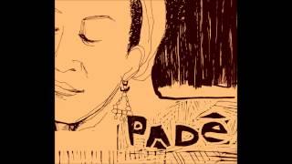 Juçara Marçal & Kiko Dinucci - Padê (2008) Álbum Completo - Full Album