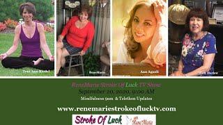 Mindfulness  & Telethon Updates  ~ ReneMarie Stroke of Luck September 20, 2020