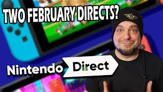 RUMOR: TWO Nintendo Directs Coming in February 2020?!