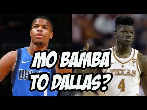 Will The Dallas Mavericks Draft Their 2nd Star in 2018? Mo Bamba? Michael Porter Jr?