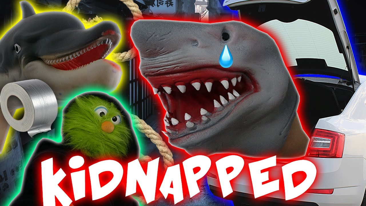 SHARK PUPPET GETS KIDNAPPED!!!!!