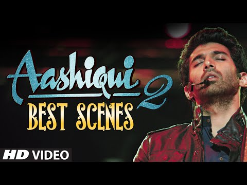 Aashiqui 2 Best Scenes | Most Romantic...