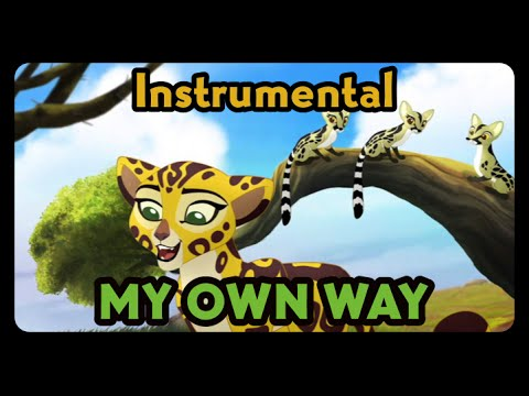 My Own Way (Remake/Instrumental) - The Lion Guard