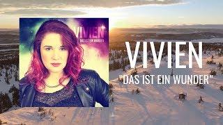 Vivien - Das ist ein Wunder (Offizielles Video)