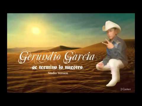 Culpable Soy Yo, Se Termino Lo Nuestro Estudio Conjunto Legendario Gerundio Garcia 'jerundio' Geru