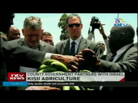 Kisii county government partners with Israel to foster development in agriculture