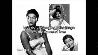PEARL BAILEY - It Takes Two To Tango(1952) with lyrics