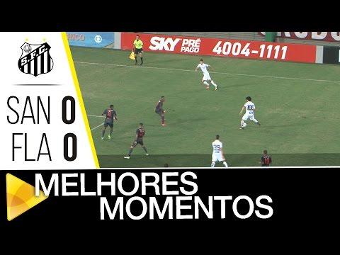 Santos 0 x 0 Flamengo | MELHORES MOMENTOS | Brasileirão (03/08/2016)