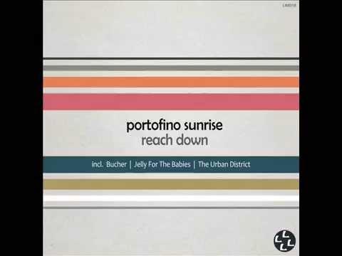 Portofino Sunrise – Reach Down (The Urban District Remix)
