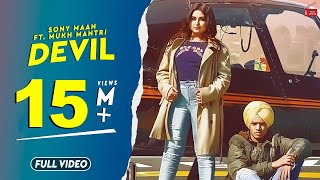 Devil (Full Video) || Sony Maan Ft. Mukh Mantri || Latest Punjabi Songs 2019 || 62 west Studio