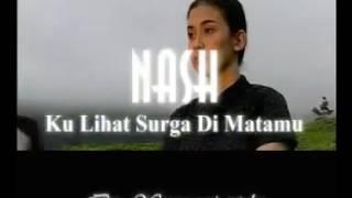 Nash-Ku lihat Surga di matamu... Mp3