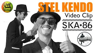 SKA 86 - STEL KENDO (Official Video Clip Danska 86)
