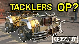 Are Tacklers Still Op? -- Crossout