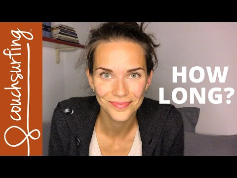 how-long-can-you-stay-with-a-host?- -couchsurfing-tips