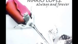 Video Mario Lopez - Always And Forever (Original Club Vocal Mix) [2003] download MP3, 3GP, MP4, WEBM, AVI, FLV Juli 2018