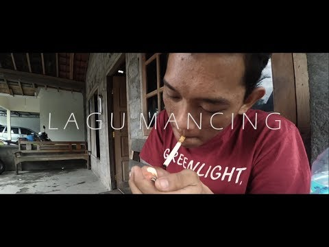 LAGU MANCING (Music Video)