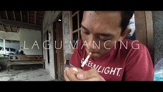 LAGU MANCING Music Video