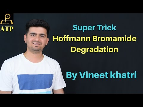 Super Trick for  Hoffmann bromamide Reaction  In Hindi