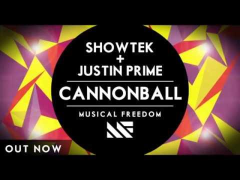 Showtek _ Justin Prime - Cannonball (Official Mix)