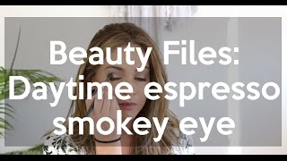 Beauty Files: Daytime Espresso Smokey Eye Tutorial