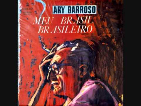 """""""Meu Brasil brasileiro"""" (Brasil, 1959) de Ary Barroso"""
