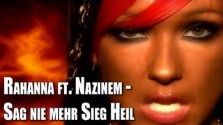Rahanna feat. Nazinem – Sag nie mehr Sieg Heil