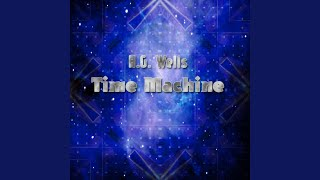 The Time Machine - Part 2
