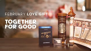 Together For Good | Michael Rood | Feb 2020 Love Gift