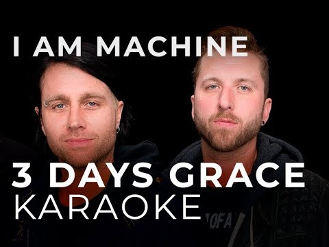 Three Days Grace - I Am Machine Karaoke