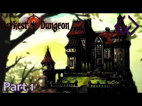 We've Arrived! - Let's Play Darkest Dungeon Build 15015 - Darkest Dungeon Gameplay Part 1