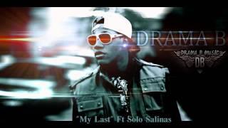 Big Sean - My Last Feat Chris Brown - (Drama B & Solo Salinas Cover) [AUDIO]