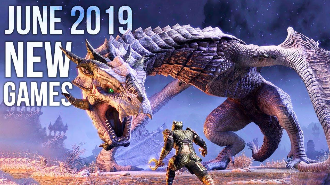 upcoming game june 2019