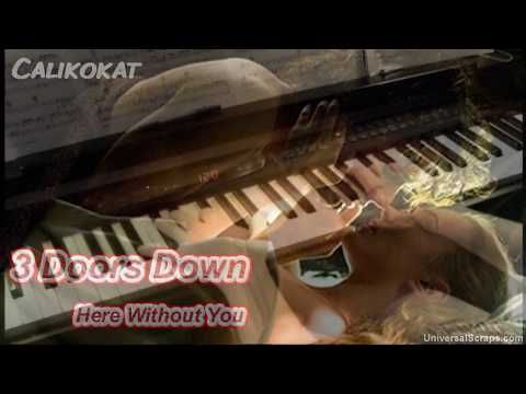 Here Without You - 3 Doors Down - Piano