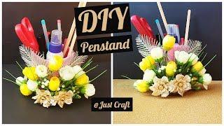 DIY Pen Stand | DIY Organizer | Desk / Stationary Organizer | Just Craft