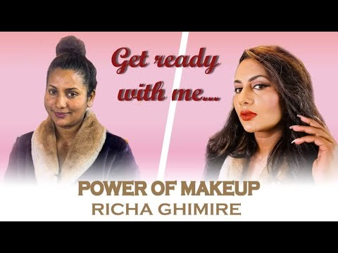 Download POWER OF MAKEUP:Richa Ghimire/Get Ready With Me/well done creations/Richa Ghimire/shankar ghimire