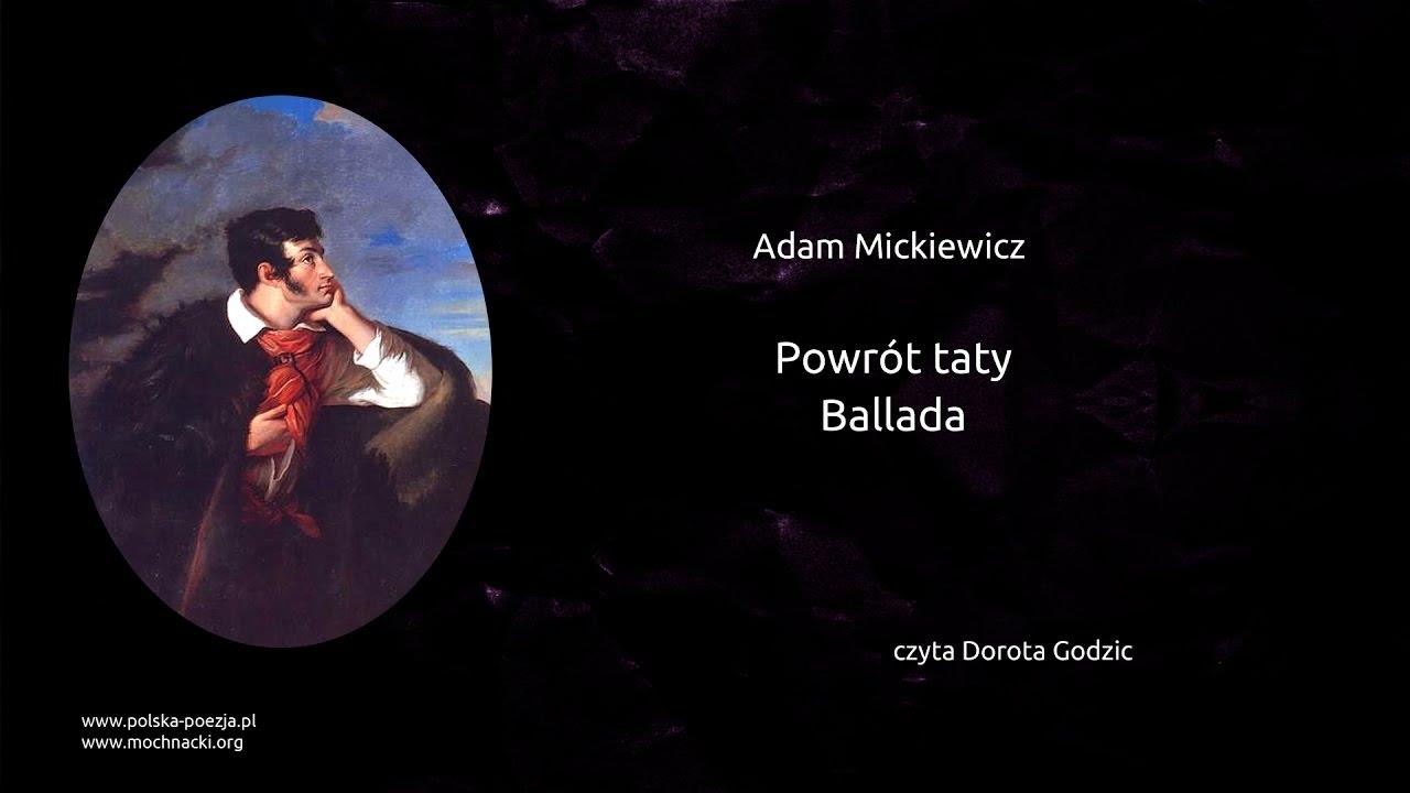 Adam Mickiewicz Powrót Taty Ballada Polska Poezjapl