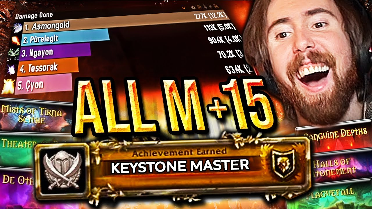 INSANE DPS! Asmongold Clears ALL Mythic +15 Dungeons | Shadowlands Keystone Master