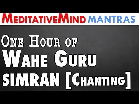 1 Hour of Waheguru Simran [ Chanting ]
