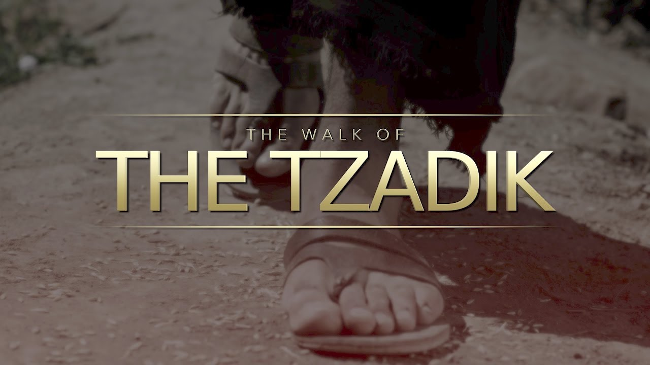 The Walk of the Tzadik