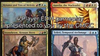 4 player EDH gameplay Stonebrow vs Teferi vs Kynaios and Tiro vs Aurelia