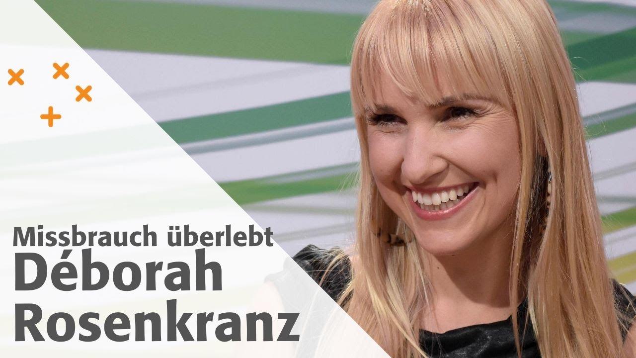 Missbrauch überlebt | Déborah Rosenkranz | Gott sei Dank #16/20