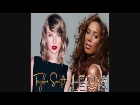 Blank Love (Taylor Swift vs. Leona Lewis)[Grave Danger Mashup]