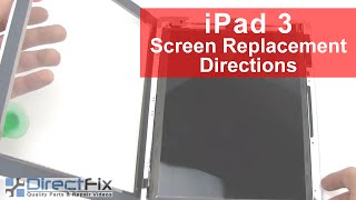Ipad 3rd Gen Screen Repair & Glass Repair Directions | Directfix