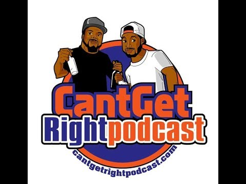 Can't Get Right Podcast - S2E11 - Celebrity Life vs Reality